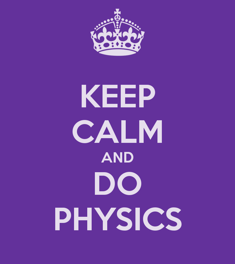 keep calm do physics